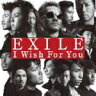 ■EXILE CD+DVD【I Wish For You】10/10/6発売