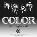 ■COLOR CD 【Midnight call】08/06/18発売【楽ギフ_包装選択】【05P03Dec16】