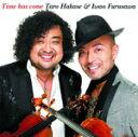 ■送料無料■葉加瀬太郎&古澤巌 CD【Time has come】 06/9/6発売【楽ギフ_包装選択】【05P03Sep16】