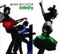 即納!■初回盤・★ステッカー外付■GIRL NEXT DOOR CD【Infinity】09/6/10発売