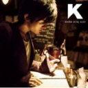 ■送料無料■K CD通常盤 06/12/13