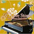 ■KYOTO PIANO ENSEMBLE CD 【K.LOVE STORY〜韓流ドラマ・シネマ・ピアノ名曲集〜】09/7/15発売【楽ギフ_包装選択】【05P27May16】