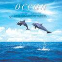 【オリコン加盟店】■アイソトニック・サウンド CD【Ocean〜オーシャン】96/2/2発売【楽ギフ_包装選択】