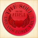 DREAMS COME TRUE CD【THE SOUL FOR THE PEOPLE 〜東日本大震災支援ベストアルバム〜】11/6/29発売【楽ギフ_包装選択】【05P03Sep16】
