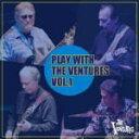 ■送料無料■ベンチャーズ CD【Play With The Ventures Vol.1】09/06/17発売【楽ギフ_包装選択】【05P03Sep16】