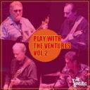 ■送料無料■ベンチャーズ CD【Play With The Ventures Vol.2】09/06/17発売【楽ギフ_包装選択】【05P03Sep16】