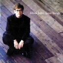 艺人名: E - ■エルトン・ジョン CD【LOVE SONGS】09/9/9発売【楽ギフ_包装選択】【05P03Sep16】