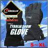 最新モデル 【TYROLIA チロリア】 スノーグローブ スキー・スノーボード スノーグローブ/手袋/男性用/女性用/メンズ/レディース/グローブ/ブラック/グレー/スマホ手袋/スノボ