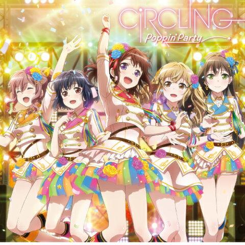 新品 CiRCLING Poppin'Party CD ポピパ バンドリ! ガールズバンドパーティ! ガルパ