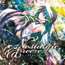 【新品】Nostalgic Breeze / EastNewSound 発売日:2015-05-10