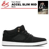エス アクセル スリム ミッド ブラック スケート スケーター スニーカー (es ACCEL SLIM MID)