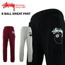 ステューシー 8ボール スウェット パンツ (STUSSY 8 BALL SWEAT PANTS) 【あす楽対応】【楽ギフ_包装】【あす楽_土曜営業】