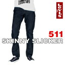 リーバイス スキニースリッカー 511 [09911-0001] (Levi's Skinny Slicker 511) 【あす楽対応】【楽ギフ_包装】【あす楽_土曜営業】