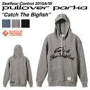 シーフロアコントロールプルオーバーパーカCatch The Bigfish キャッチザビッグフィッシュ pullover parka SEAFLOOR CONT...