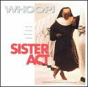 【輸入盤CD】【ネコポス送料無料】Soundtrack / Sister Act (天使にラブ・ソングを...)