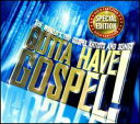VA / Gotta Have Gospel: Special Edition (輸入盤CD)