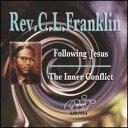 Gospel - 【メール便送料無料】Rev CL Franklin / Following Jesus/Inner Conflict (輸入盤CD) (レヴァバレンド・CL・フランクリン)