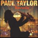 【メール便送料無料】Paul Taylor / Burnin (輸入盤CD) (ポール・テイラー)