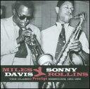 【Aポイント+メール便送料無料】マイルス・デイヴィス&ソニー・ロリンズ Miles Davis & Sonny Rollins / Classic Prestige Sessions 1951-1956 (輸入盤CD)