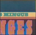 【輸入盤CD】Charles Mingus / Changes One (チャールズ ミンガス)