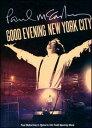 ポイント5倍(2/17 10:00-2/20 9:59) Paul McCartney / Good Evening New York City (w/DVD) (Special Edition) (輸入盤CD) (ポール・マッカートニー)