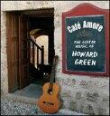 【メール便送料無料】Howard Green / Cafe Amore (輸入盤CD)(ハワード・グリーン)