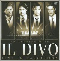 【メール便送料無料】Il Divo / An Evening With Il Divo: Live In Barcelona (w/DVD) (輸入盤CD) (イル・ディーヴォ)