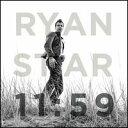 【メール便送料無料】Ryan Star / 11:59 (輸入盤CD)(ライアン・スター)