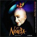 【メール便送料無料】Cirque Du Soleil / La Nouba (輸入盤CD)(シルク・ドゥ・ソレイユ)