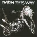 【輸入盤CD】【ネコポス送料無料】Lady Gaga / Born This Way (レディー・ガガ)