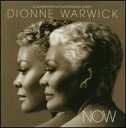 Dance Music - 【メール便送料無料】Dionne Warwick / Now (A Celebratory 50th Anniversary Album) (輸入盤CD) (ディオンヌ・ワーウィック)