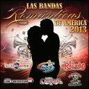 【メール便送料無料】VA / Las Bandas Romanticas De America 2013 (輸入盤CD)