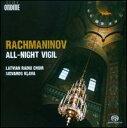 【メール便送料無料】Rachmaninov/Latvian Radio Choir/Klava / All-Night Vigil (SACD)(輸入盤CD)(ラトヴィアン・レディオ・クワイア)