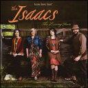 【メール便送料無料】Isaacs / Living Years (輸入盤CD)(アイザックス)
