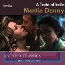 【メール便送料無料】Martin Denny / Taste Of India: Exotica Classica - For Those In (輸入盤CD)...
