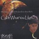 【メール便送料無料】Mark Keali'i Ho'omalu / Call It What You Like (輸入盤CD) (マーク・ケアリイ・ホオマル)