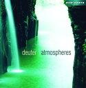 【メール便送料無料】Deuter / Atmospheres (輸入盤CD) (ドイター)【癒し】