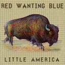 乐天商城 - 【メール便送料無料】Red Wanting Blue / Little America (輸入盤CD)(レッド・ウォンティング・ブルー)
