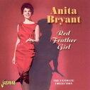 【メール便送料無料】Anita Bryant / Red Feather Girl: The Ultimate Collection (輸入盤CD)(アニタ・ブライアント)