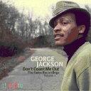 ジョージ・ジャクソン(George Jackson)-Don't Count Me Ou
