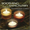 New Age - 【メール便送料無料】David Gordon & Steve Gordon / Soothing Sanctuary (輸入盤CD)【癒し】