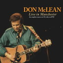 Rock, Pop - 【メール便送料無料】Don McLean / Live In Manchester (輸入盤CD)(ドン・マクリーン)
