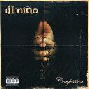 【メール便送料無料】Ill Nino / Confession (輸入盤CD) (イルニーニョ)