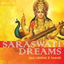 【メール便送料無料】Jaya Lakshmi & Ananda / Saraswati Dreams (輸入盤CD)