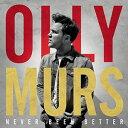 【メール便送料無料】Olly Murs / Never Been Better (輸入盤CD)(オリー・マーズ)