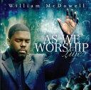 【メール便送料無料】William McDowell / As We Worship Live (輸入盤CD) (ウィリアム・マクドゥエル)