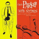 Other - 【メール便送料無料】Charlie Parker / Complete Charlie Parker With Strings (輸入盤CD)(チャーリー・パーカー)