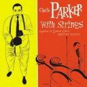 現代 - 【メール便送料無料】Charlie Parker / Complete Charlie Parker With Strings (輸入盤CD)(チャーリー・パーカー)