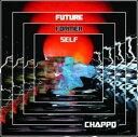 【メール便送料無料】Chappo / Future Former Self (Digipak) (輸入盤CD)