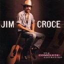 其它 - 【メール便送料無料】Jim Croce / Complete Collection (輸入盤CD)(ジム・クロウチ)